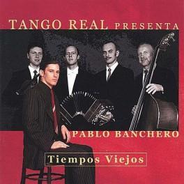 "Tango Real: ""Tiempos viejos"""