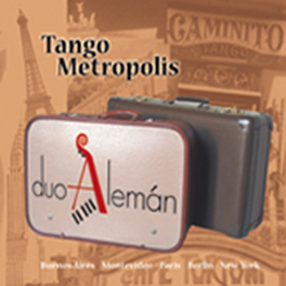 "Duo Alemán: ""Tango Metropolis"""